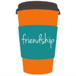 Life Around the Coffee Cup - Friendship