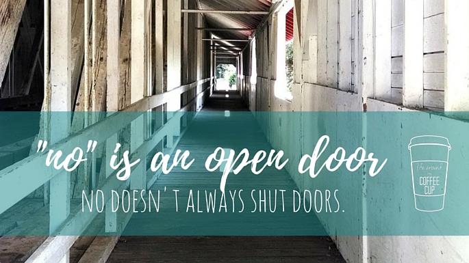 """""""No"""" is an Open Door"""