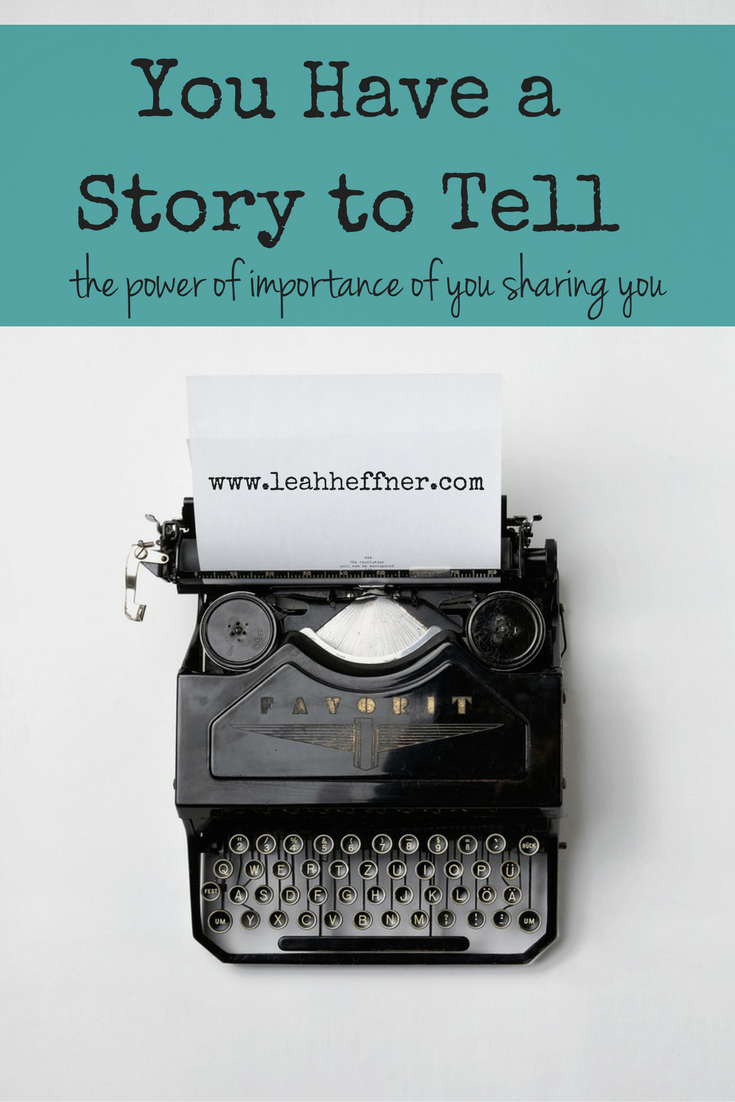 You Have a Story to Tell - Life Around the Coffee Cup - www.leahheffner.com