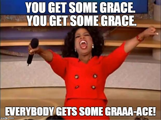 To the Never Have It All Together Mom - You get some grace!