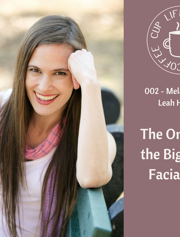 #002: The One with the Big Kids + Facial Hair with Melanie Dale