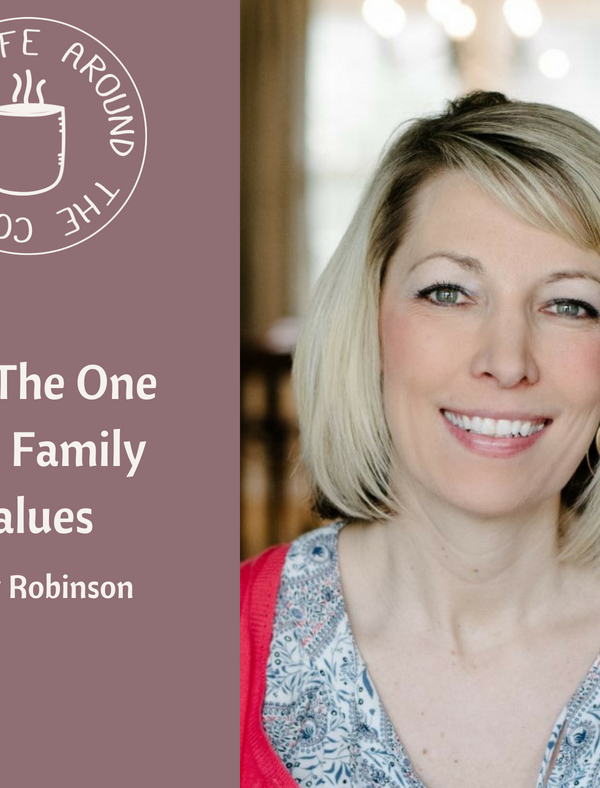 039 The One with Family Values with Shelly Robinson