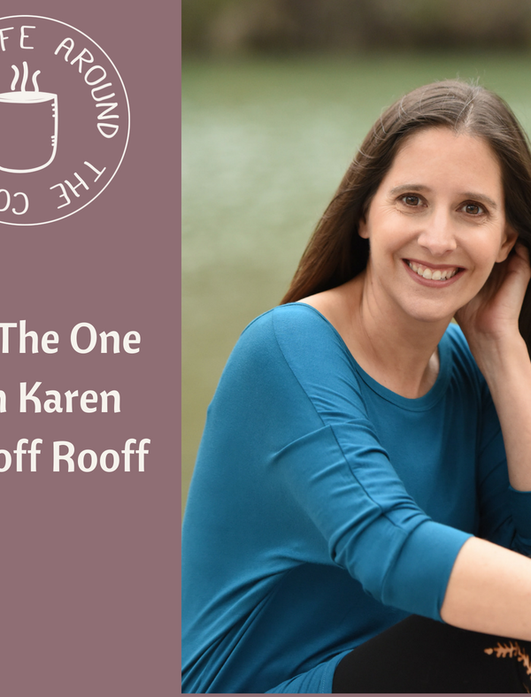 #040 The One with Karen Shopoff Rooff